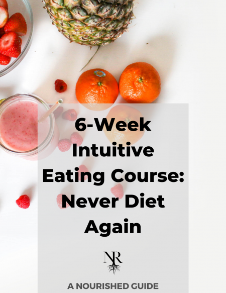 Copy of 6-Week Intuitive Eating Course Never Diet Again